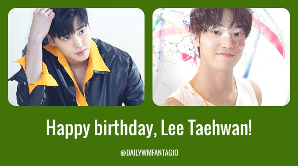 [ 200221 Happy birthday to our charming actor, Lee Taehwan!🥳