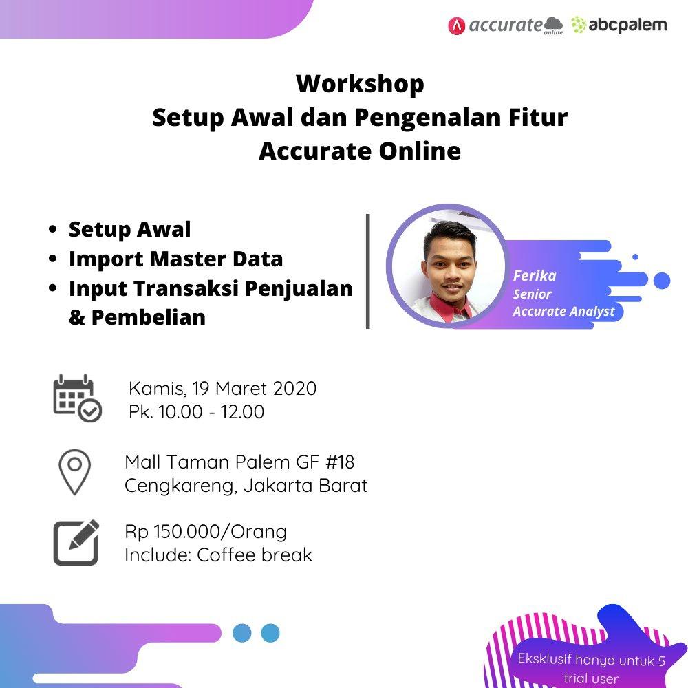 [Jakarta] Workshop Setup Awal dan Pengenalan Fitur Accurate Online 📄 𝗣𝗲𝗻𝗱𝗮𝗳𝘁𝗮𝗿𝗮𝗻: WA: 081213921010 🖱️ 