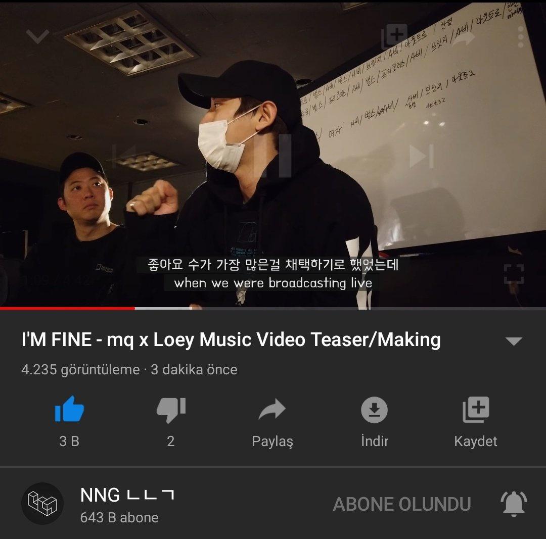 [200324] NNG Youtube Güncellemesi I'M FINE - mq x Loey Müzik Video Teaser/Yapımı 📌
