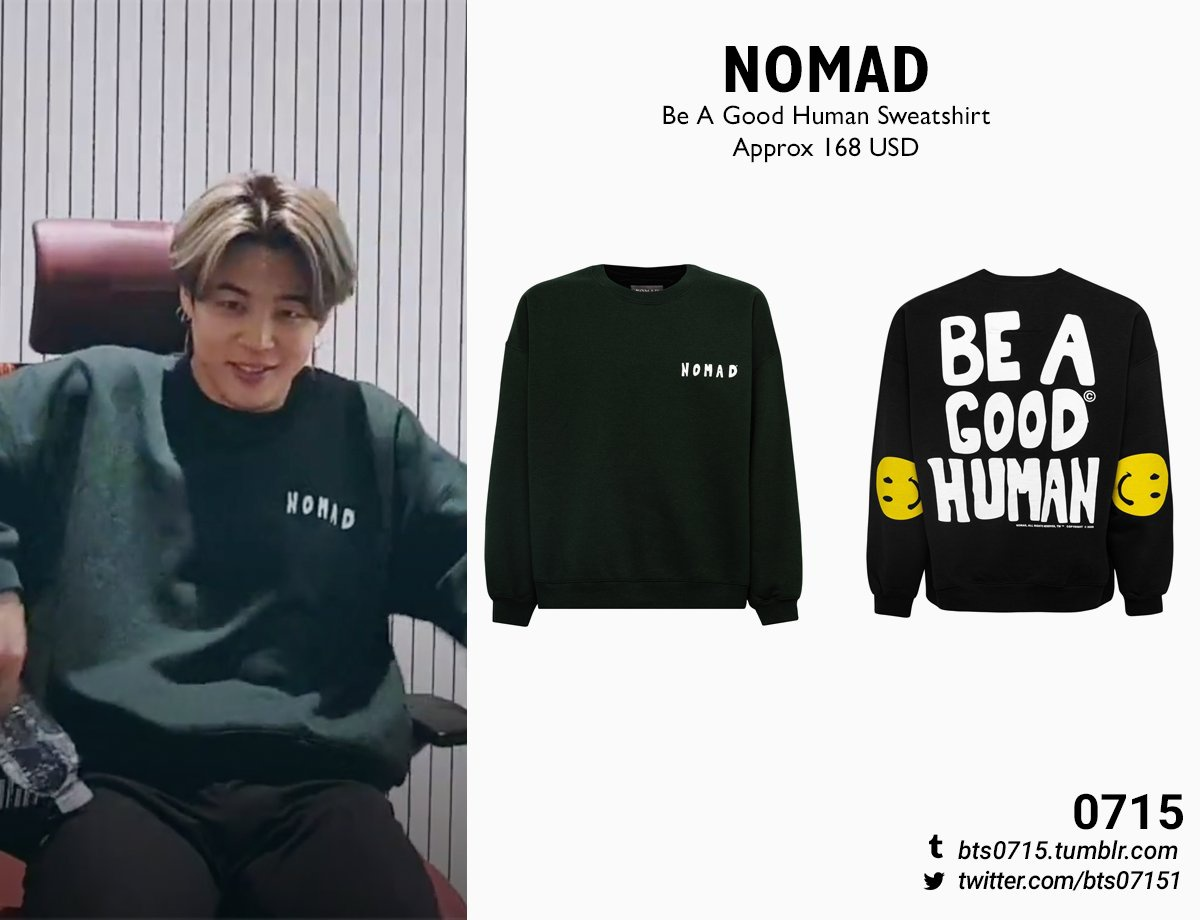 200326 NOMAD - Be a good human sweatshirt
