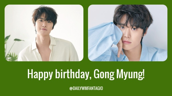 [ 200526 Happy birthday to charming actor, Gong Myung!🥳