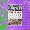 """She's History"" ep12! and talk about their new ""Suffrage At 100"". …"