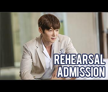 Rehearsal Admission (15~20m)