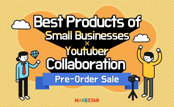 [Pre-Order Sale] Best Products of Small Businesses X  Youtuber Collaboration