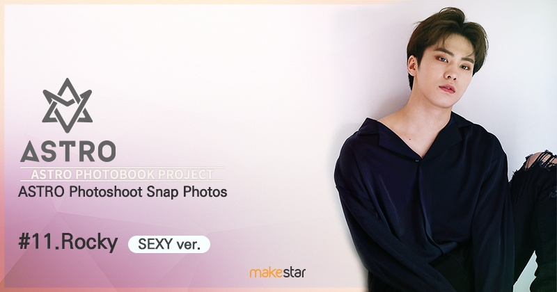 Photoshoot Snap Photos #11 ROCKY (SEXY ver ) | Makestar