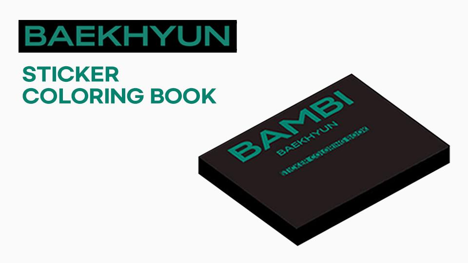 BAEKHYUN STICKER COLORING BOOK PRE-ORDER
