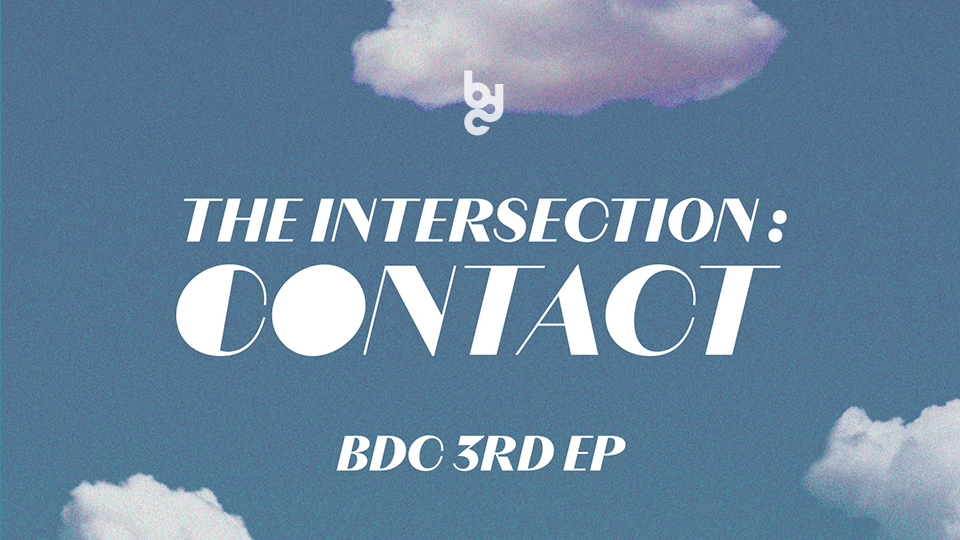 BDC 3RD EP [THE INTERSECTION : CONTACT] Video Call Event