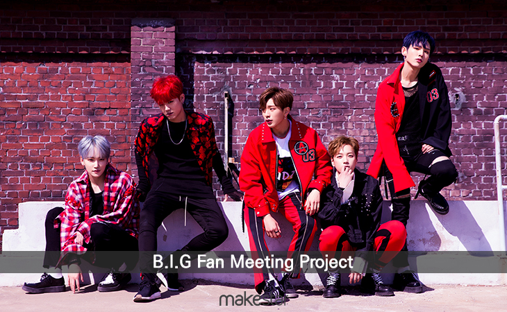 B.I.G Fan Meeting Project
