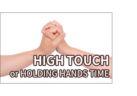 Hi Touch Time or Holding Hands Time (at showcase)