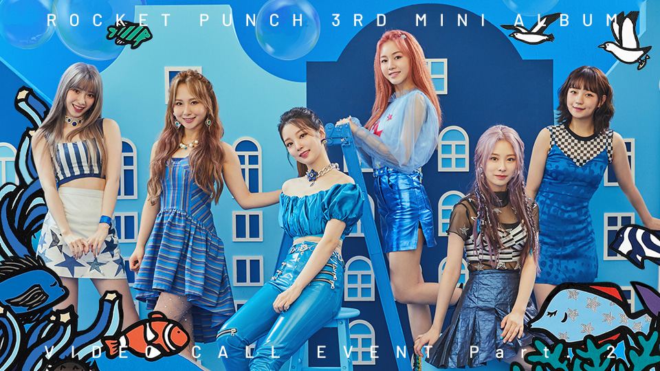 Rocket Punch [BLUE PUNCH] Video Call Event Part.2